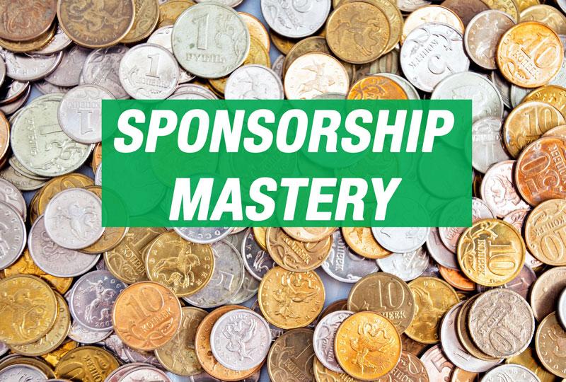 Sponsorship Mastery